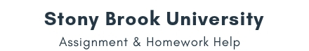 Stony Brook University Assignment & Homework Help